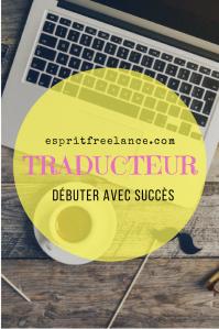traducteur-debuter-avec-succes-traduction-conseils-esprit-freelance