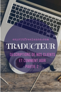 traducteur-descriptions-clients-comment-agir-traduction-esprit-freelance