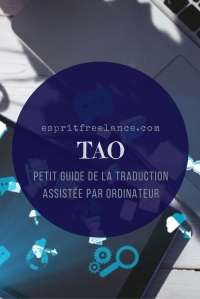 tao-guide-conseils-traduction-assistee-par-ordinateur-esprit-freelance