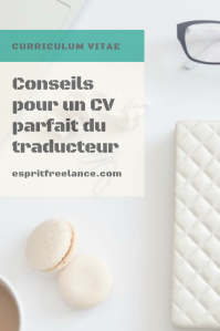 conseils-pour-un-cv-curriculum-parfait-traducteur-esprit-freelance