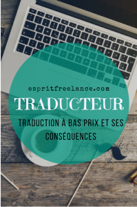 traducteur-traduction-a-bas-prix-et-ses-consequences-conseils-esprit-freelance
