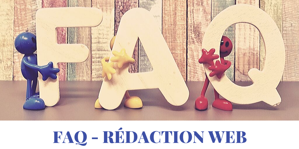 faq-redaction-questions-frequentes